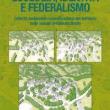 Andrea Mascetti presenta Ecologia, identità e federalismo: un'opera ecologica